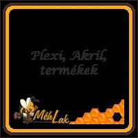 Plexi/Acril termékek